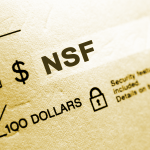 Bounced Checks or Non Sufficient Funds (NSF) Checks can be Sent to a Collection Agency and Damage Your Credit Score